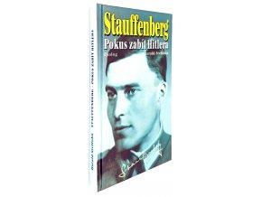Stauffenberg : pokus zabít Hitlera