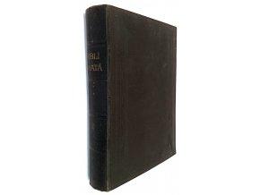 Biblí svatá, aneb, Všecka Svatá písma Starého i Nového zákona