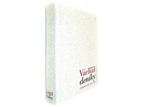 Deníky: výbor z let 1922-1964