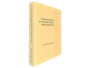 Staroslověnské a latinské kořeny naší literatury