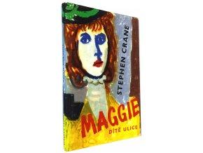 Maggie, dítě ulice