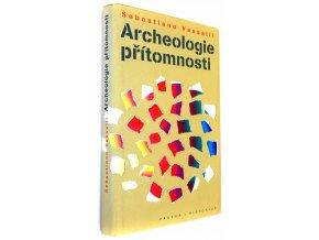 Archeologie přítomnosti