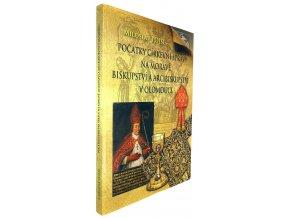 Počátky církevní správy na Moravě, biskupství a arcibiskupství v Olomouci