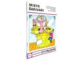 Mistr Šarivari - Čtyřlístek č. 107