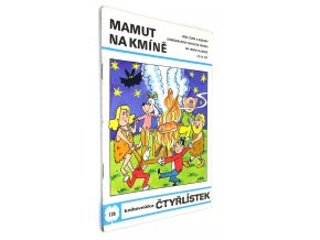 Mamut na kmíně - Čtyřlístek č. 126