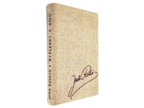 John Ruskin: myšlenky a dílo