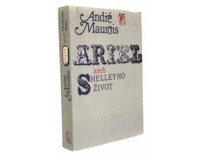 Ariel, aneb, Shelleyho život