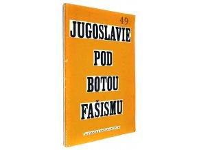 Jugoslavie pod botou fašismu