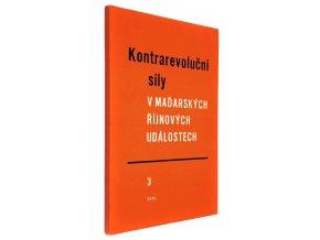 Kontrarevoluční síly v maďarských říjnových událostech III.