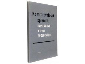 Kontrarevoluční spiknutí Imre Nagye