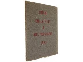 Umění Emila Filly a Antonína Procházky