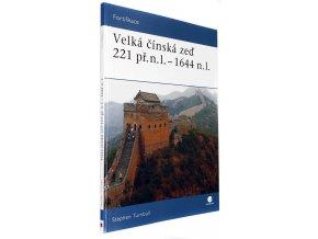 Velká čínská zeď 221 př.n.l. - 1644 n