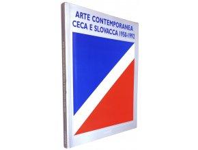 Arte contemporanea Ceca e Slovacca 1950-1992