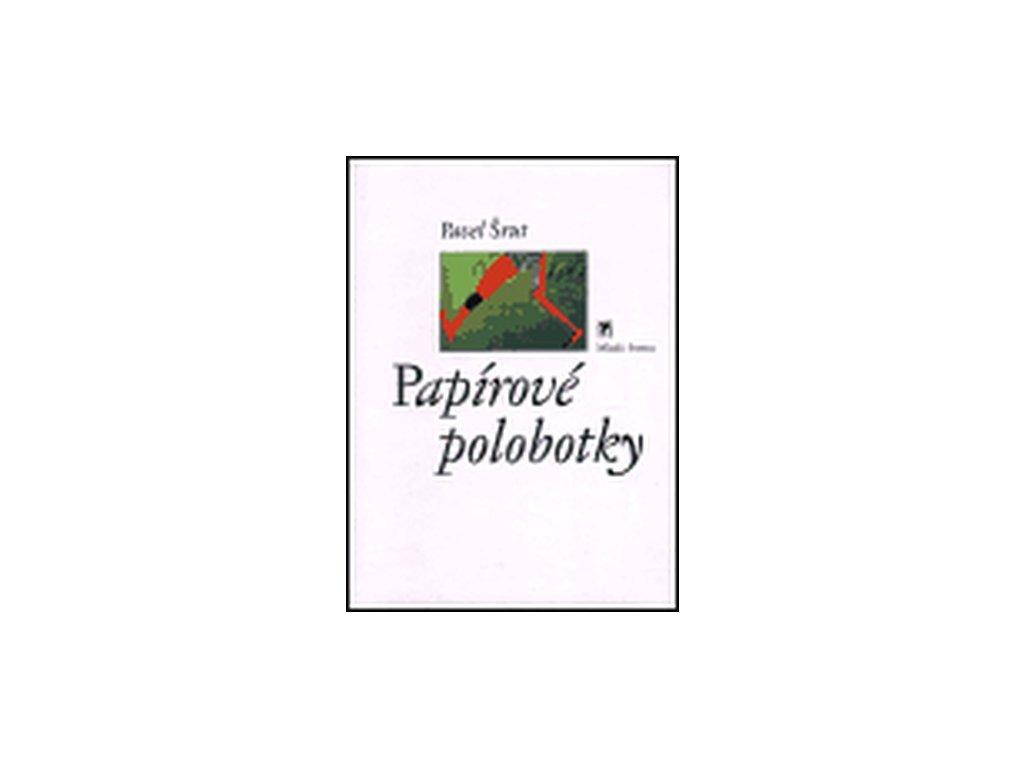 papirove polobotky pavel srut