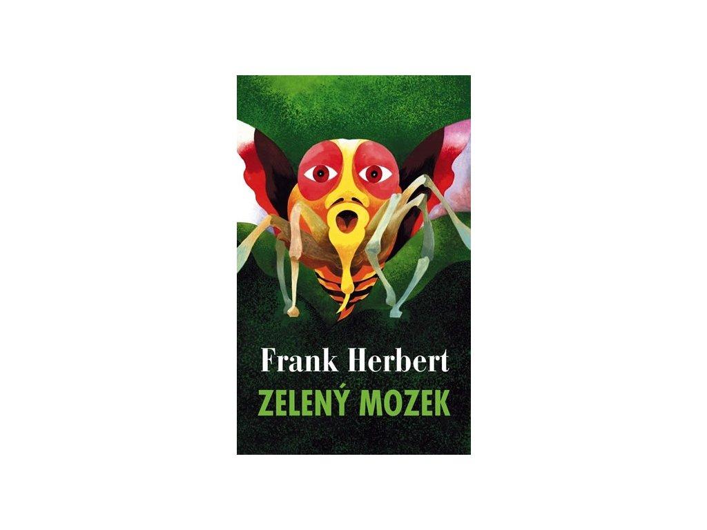 Zelený mozek | Frank Herbert