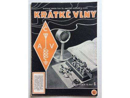 casopis kratke vlny 6 1947 rocnik 6 oficielni organ cav cs amateru vysilacu a sska (1)