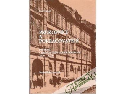 Průkopníci a pokračovatelé -Osobnosti v dějinách české sociální demokracie 1878 - 2003 | Josef Tomeš