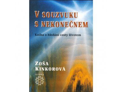 V souzvuku s nekonečnem | Zoša Kinkorová