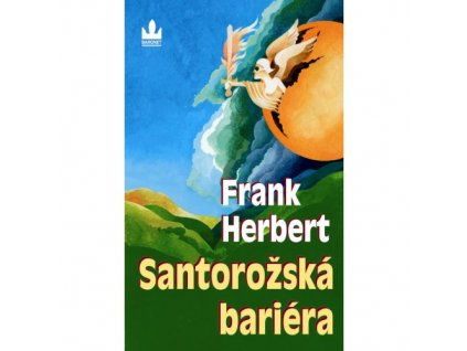 Santarožská bariéra | Frank Herbert