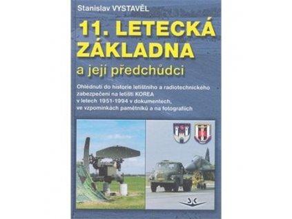 11. Letecká základna a její předchůdci | Stanislav Vystavěl