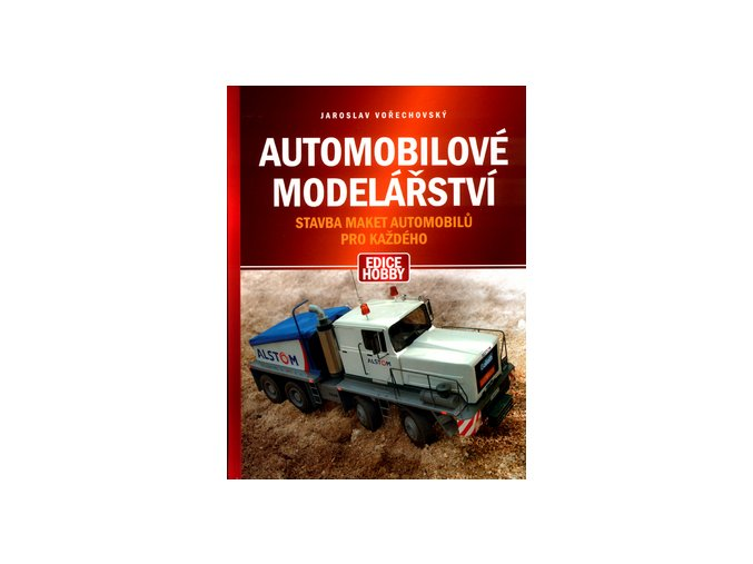 Jaroslav Vorechovsky automobilove modelarstvi