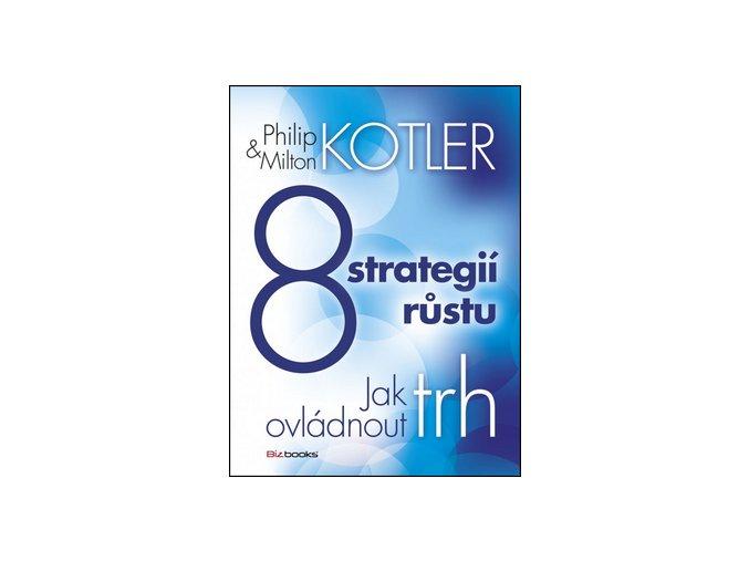 Philip Kotler 8 strategii rustu