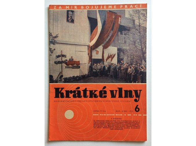 casopis kratke vlny 6 1951 rocnik 10 odborny casopis pro radiotechniku a amaterske vysilani (1)