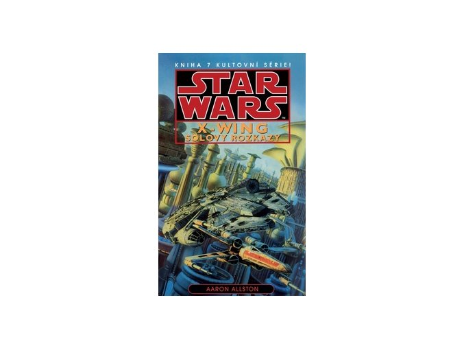 solovy rozkazy star wars x wing michael stackpole aaron allston