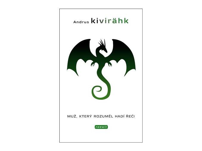 Muž, který rozuměl hadí řeči | Andrus Kivirähk