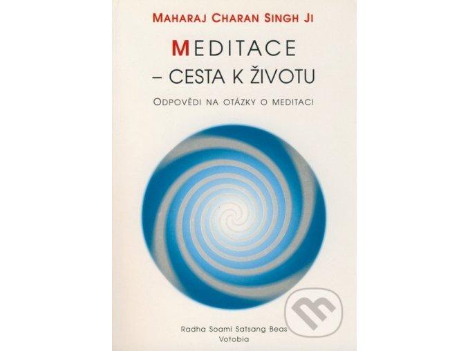 Meditace - cesta k životu | Maharaj Charan Singh Ji