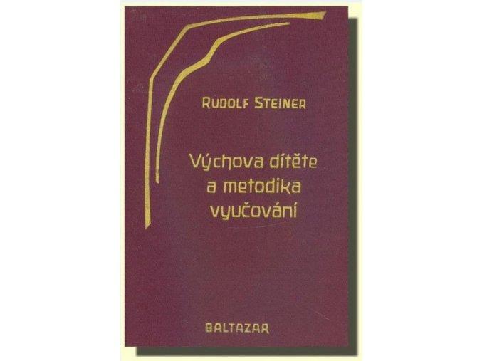 Výchova dítěte a metodika vyučování   Rudolf Steiner