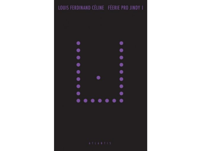 Féerie pro jindy I. | Louis Ferdinand Céline