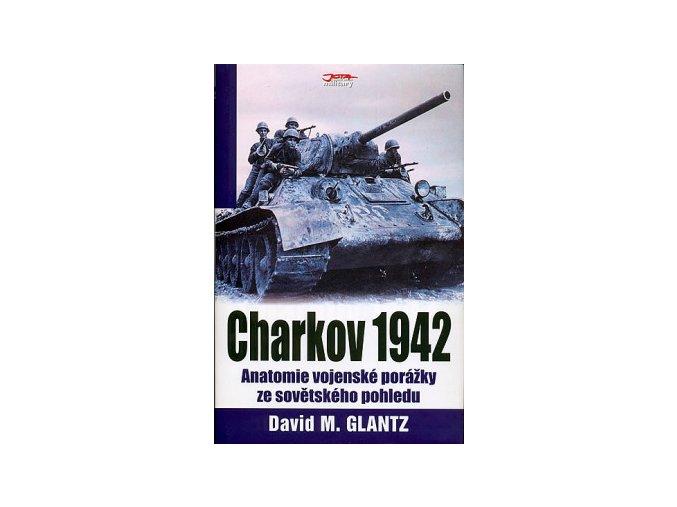 bmid charkov 1942 anatomie vojenske porazky ze sovetskeho pohledu 100525