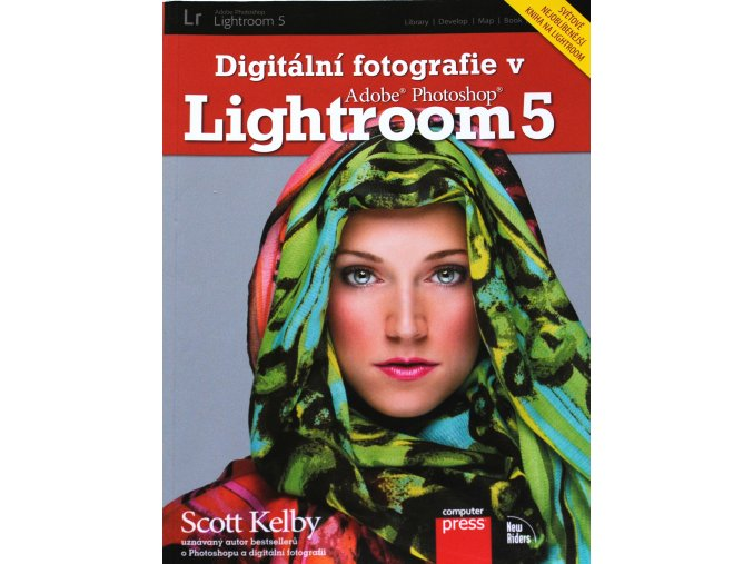 digitalni fotografie v adobe photoshop lightroom 5 scott kelby (1)