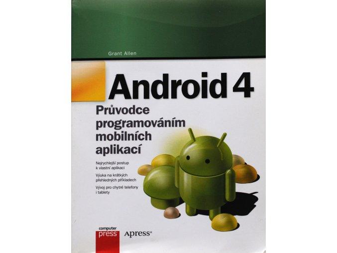 android 4 pruvodce programovanim mobilnich aplikaci grant allen (1)