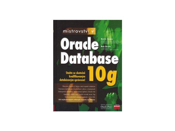 Mistrovstvi v Oracle Database 10g Kevin Loney Bob Bryla