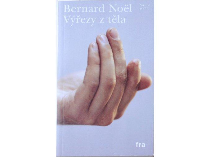 vyrezy z tela bernard noel (1)
