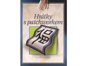 hratky s patchworkem iva proskova vytvarne techniky cpress computer press
