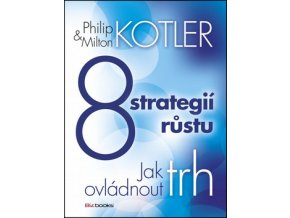 Philip Kotler 8 strategii rustu