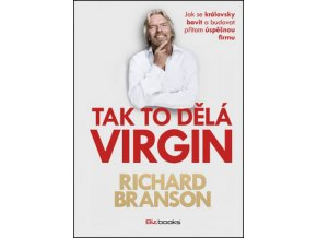 tak to dela virgin richard branson