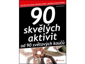 90 skvelych aktivit od 90 svetovych koucu elaine biechova