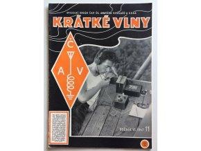 Časopis Krátké vlny 11/1947, ročník 6 | Oficielní orgán ČAV čs. amatérů vysilačů a SSKA