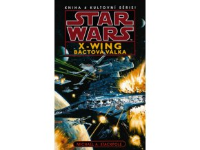 bactova valka star wars x wing michael stackpole