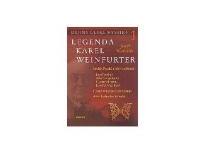 dejiny ceske mystiky legenda karel weinfurter 63570