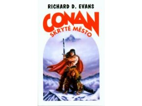 Conan a skryté město | Richard D. Evans