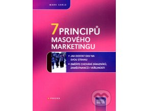 7 principů masového marketingu | Mark Earls