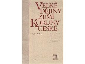 velke dejiny zemi koruny ceske iii vratislav vanicek
