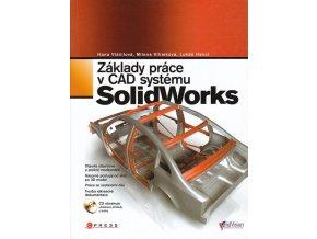 Zaklady prace v CAD systemu solidworks hana vlacilova milena vilimkova lukas hencl