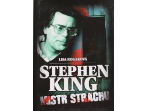 stephen king mistr strachu lisa rogakova (1)