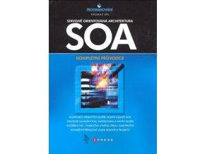 SOA Servisne orientovana architektura kompletni pruvodce Thomas Erl